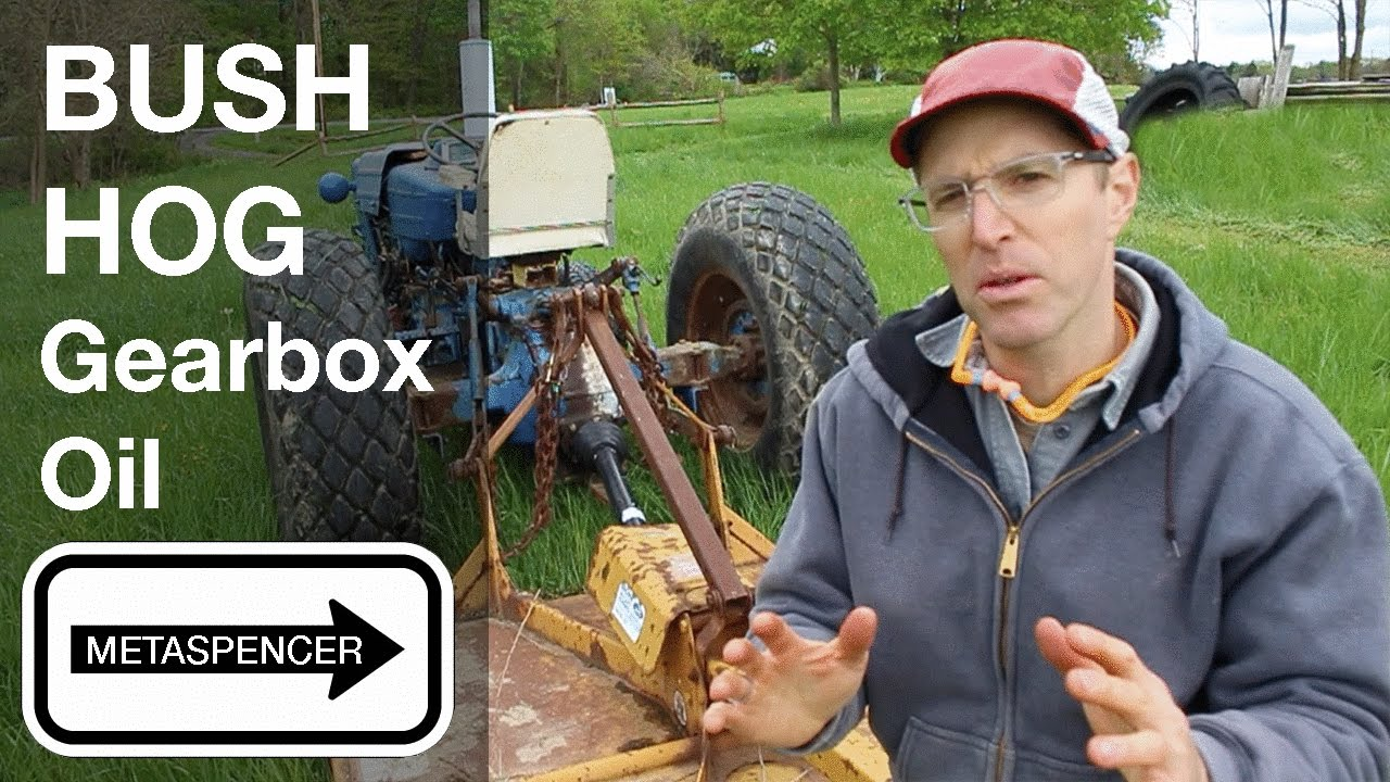 Bush Hog Gearbox Oil Youtube