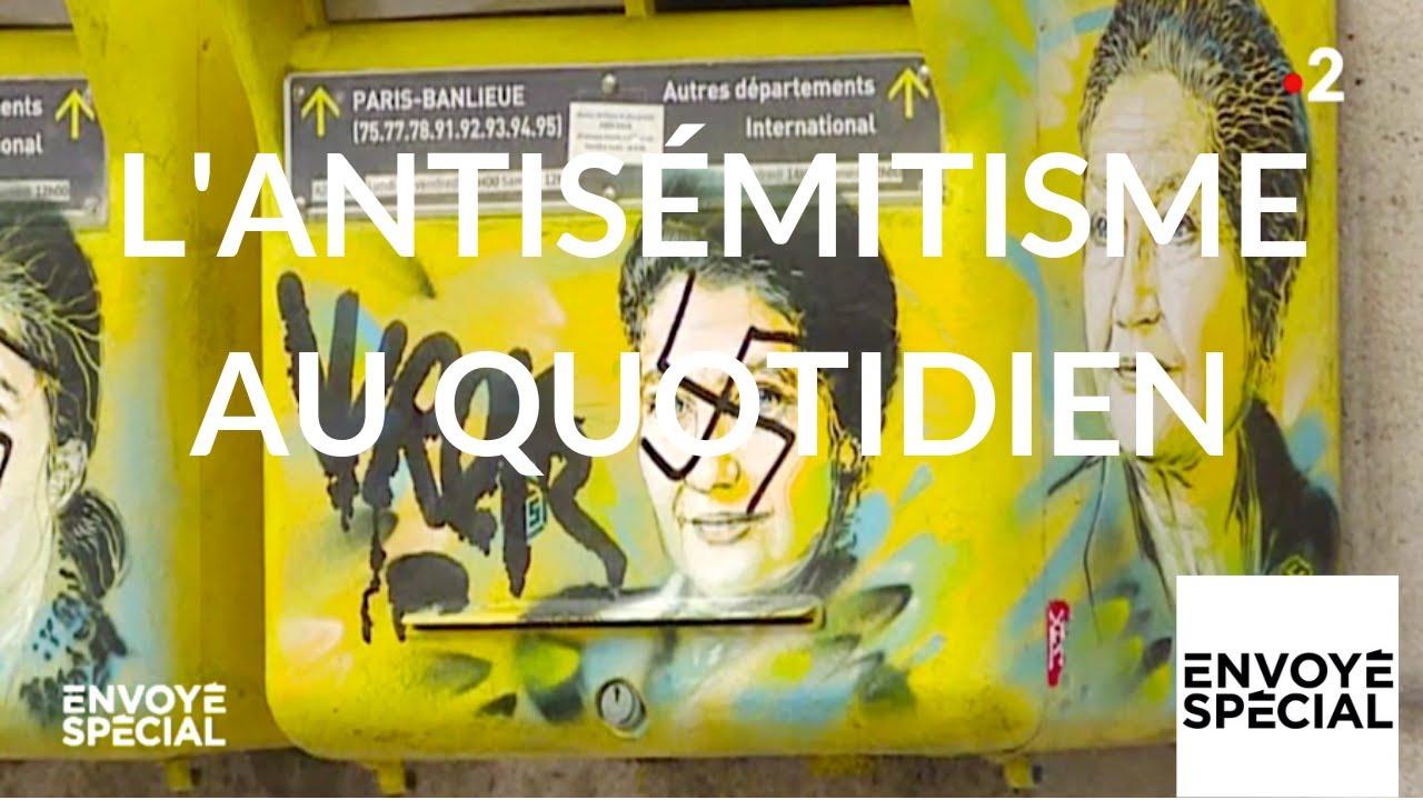 Envoyé spécial. L'antisémitisme au quotidien - 25 avril 2019 (France 2)