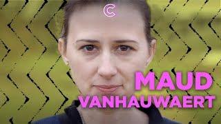 Hoe maakt Maud Vanhauwaert het?