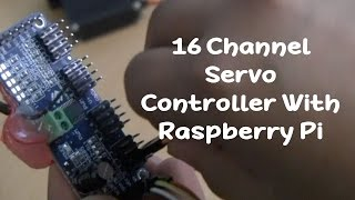How to Use 16 Channel PWM Controller With Raspberry Pi