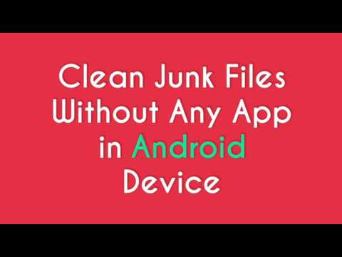 Clean Junk Files Without Any App In Android Device