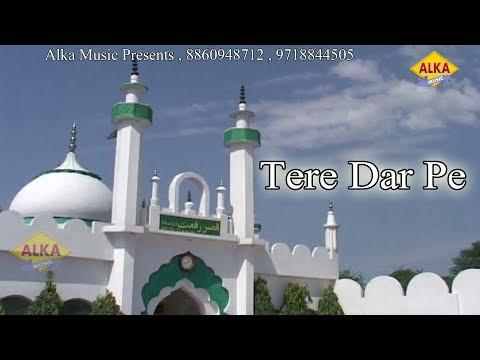 Tere Dar Pe // Rahul // New Kawali Song// 2017