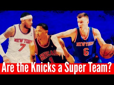 Are the Knicks a Super Team?
