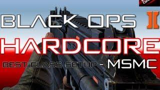 black ops 2 best class setup hardcore tips diamond msmc 50 kill streak on hijacked