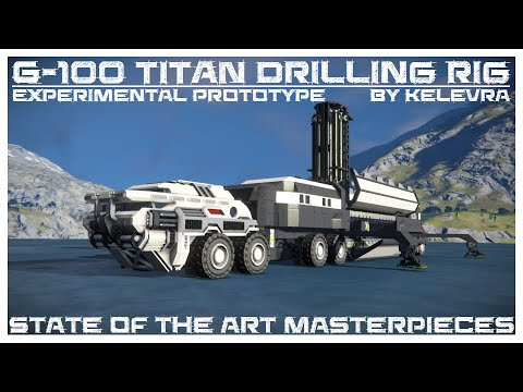 "[SPACE ENGINEERS] Mobile Drilling Rig G-100 ""Titan"""