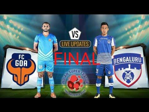 Goa fc vs Bengaluru fc Final match;  Hero Isl 2019 final match Mp3