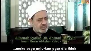Imam Besar al-Azhar Syaikh DR. Ahmad Thayyib : Hentikan Konflik Sunni - Syiah, Kalian Bersaudara