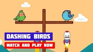 Dashing Birds · Game · Gameplay