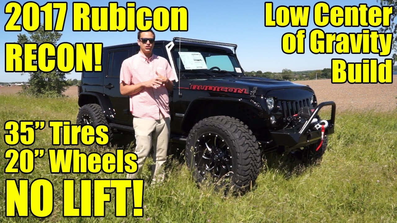 35 Tires No Lift 2017 Wrangler Rubicon Recon Our Latest Has 20