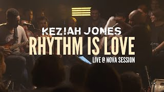 Keziah Jones - Rhythm Is Love (Live @ Nova Session)
