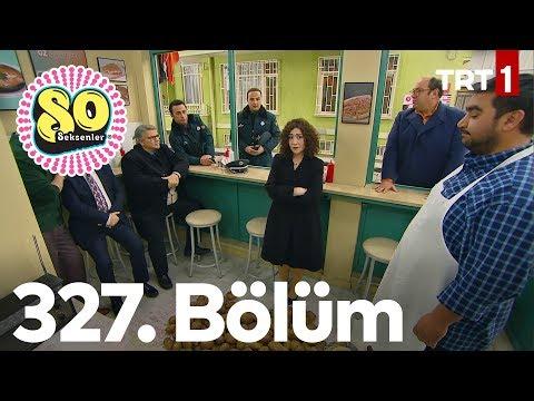 Seksenler 327. Bölüm