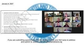 January 4, 2021 East Whiteland Township Board of Supervisors Reorganization Meeting