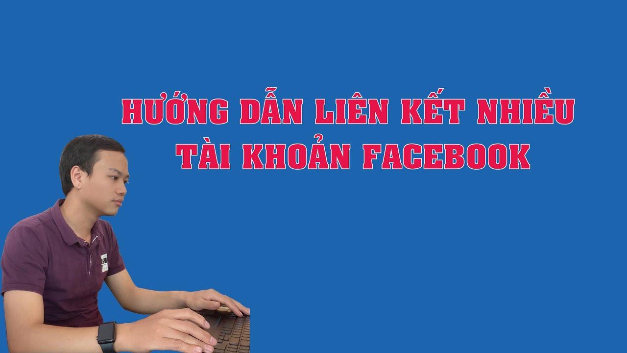 Hướng dẫn liên kết chéo nhiều tài khoản quảng cáo facebook và fanpage để tiện quản lý quảng cáo
