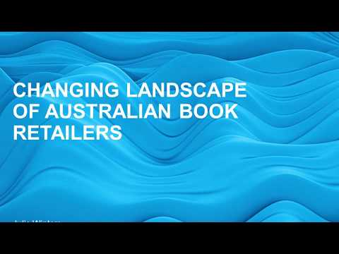 Changing Landscape of Australian Book Retailers