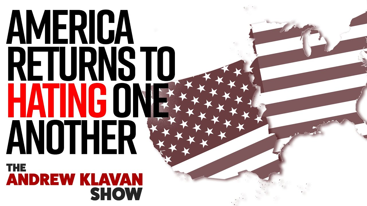 George Floyd Incident Makes America Return To Hating One Another | The Andrew Klavan Show Ep. 903