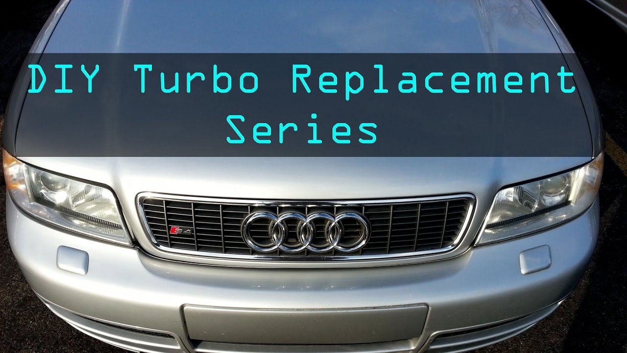 2002 Audi S4: Ep  129 - DIY Turbo replacement