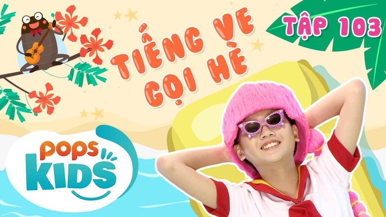 Mầm Chồi Lá Tập 103 - Tiếng Ve Gọi Hè | Nhạc thiếu nhi hay cho bé | Vietnamese Kids Song