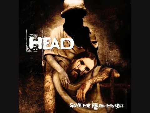 Head - Save Me From Myself