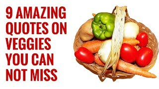Beautiful and funny quotes on vegetables fruits