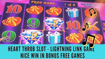 NICE WIN IN BONUS FREE GAMES ON HEART THROB SLOT - LIGHTNING LINK GAMES - SunFlower Slots