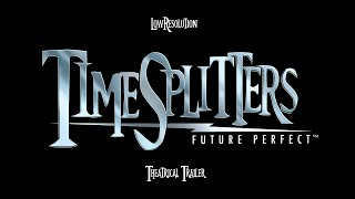 Time to Split! [TimeSplitters Future Perfect Trailer]