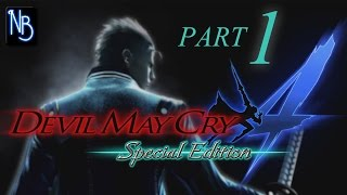 Devil May Cry 4 (Special Edition) Walkthrough Part 1 No Commentary