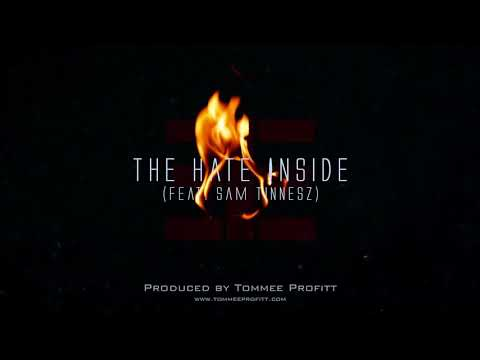 """The Hate Inside"" (feat. Sam Tinnesz) // Produced by Tommee Profitt"