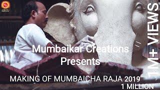 MAKING OF MUMBAICHA RAJA GANESHGALLI 2019