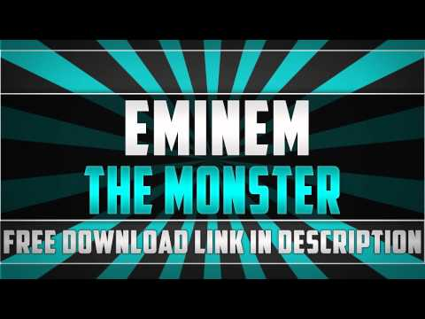 Eminem - The Monster ft. Rihanna (FREE DOWNLOAD LINK)