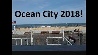 Ocean City Md. 2018!