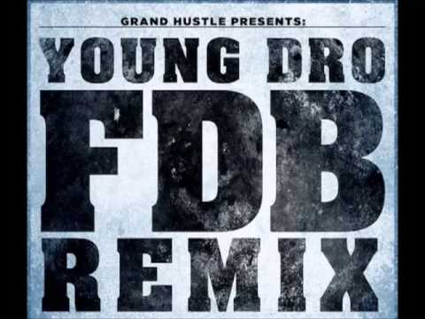 FDB (Megamix) - Young Dro ft. DJ Drama, French Montana B.o.B Wale, T.I. Trinidad James & Chief Keef