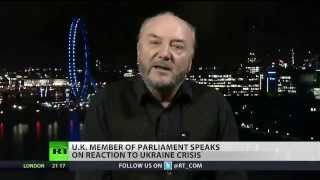 Russia has every right to act in Ukraine - George Galloway - Russia Today - 4th March 2014