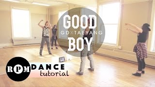 "GD X TAEYANG ""Good Boy"" Dance Tutorial (Intro & First Chorus)"