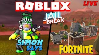 Roblox Jailbreak Live 🔴|Simon says and Jailbreak Fortnite!! and More!|Come join me! 😄