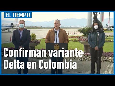 Presidente Duque confirma presencia de la variante Delta en Colombia