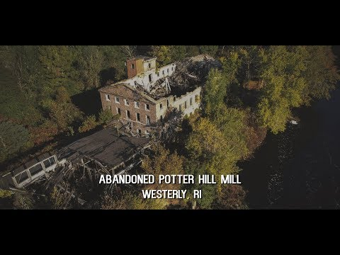 Abandoned Potter Hill Mill | Westerly, Rhode Island