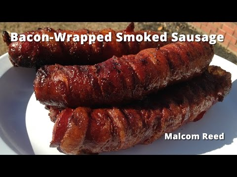 Bacon Wrapped Smoked Sausage | Smoked Sausage wrapped in Bacon Malcom Reed HowToBBQRight