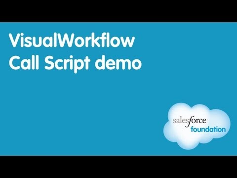Salesforce Flow (Visual Workflow) Call Script Demo