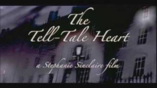 The Tell-Tale Heart - Short Film of the Edgar Allan Poe Story