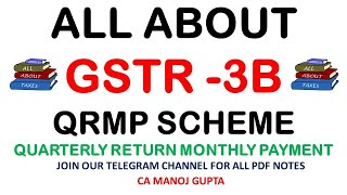 ALL ABOUT GSTR3B QUARTERLY RETURN MONTHLY PAYMENT SCHEME (QRMP)|जानिए GSTR3B QRMP से जुडी सभी बातें