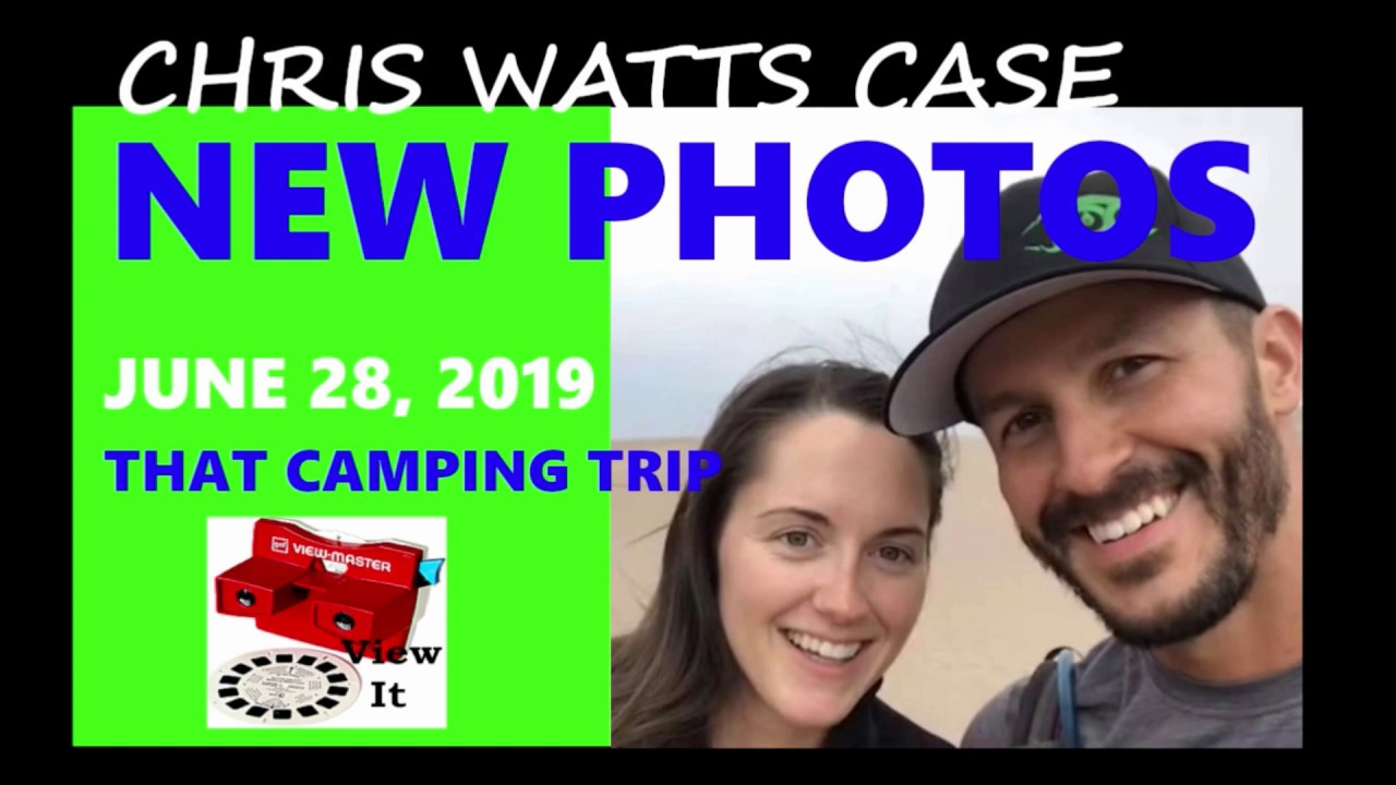 New Photos and Audio of Chris Watts and Mistress Nichol Kessinger, Camping  Trip Photos