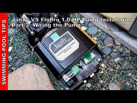 how to install a pentair superflo® vs pump plumbing in the pump jandy vs flopro 1 0 hp pump installation part 3 wiring the pump