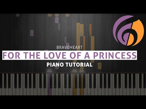 For the Love of a Princess - Braveheart - Piano Tutorial (Sheets & MIDI)
