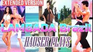 HAUSER LAMBADA FROM BRAZIL Latino Madness (Worldwide popular dance of the 80s 90s)