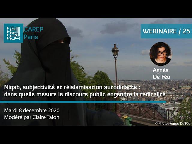 Webinaire 25 / Niqab, subjectivité et réislamisation autodidacte