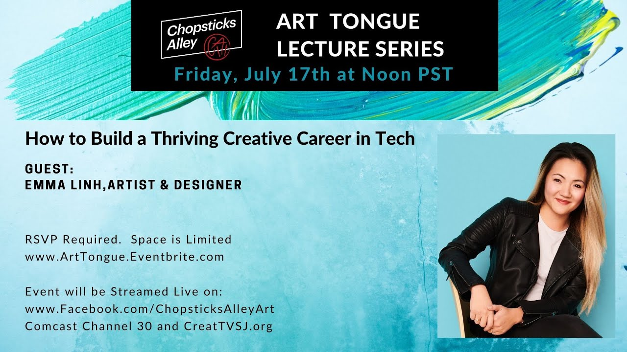 Art Tongue Lecture Series: How to Build a Thriving Creative Career in Tech with Designer Emma Linh
