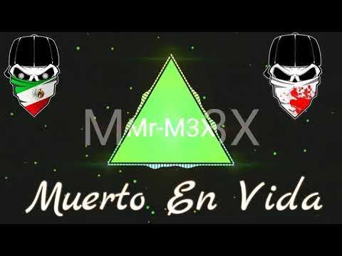 Mr-M3X - Dead In Life