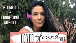 Getting Out + Connecting With God. Free Friday Vlog  | Loved + Found Christian Lifestyle YouTuber