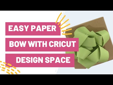 Easy Paper Bow With Cricut Design Space