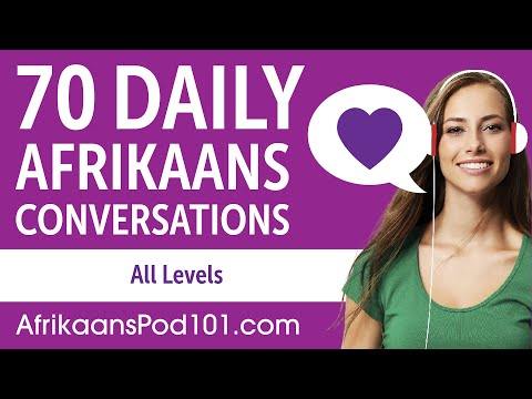 2 Hours of Daily Afrikaans Conversations - Afrikaans Practice for ALL Learners